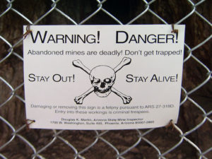 Stay Out! Stay Alive! Abandoned mines are deadly!